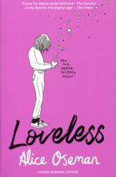 Loveless - Alice Oseman (ISBN: 9780008244125)