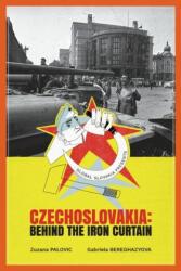 Czechoslovakia: Behind the Iron Curtain (ISBN: 9781948181884)