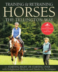 Training & Retraining Horses the Tellington Way (2019)