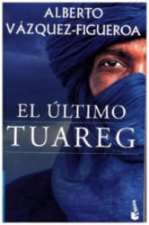 El último Tuareg - ALBERTO VAZQUEZ-FIGUEROA (ISBN: 9788427041653)