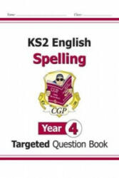 KS2 English Targeted Question Book: Spelling - Year 4, Paperback (ISBN: 9781782941286)