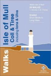 Walks Isle of Mull, Coll and Tiree (ISBN: 9781872405339)