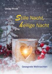 Stille Nacht, heilige Nacht (ISBN: 9783760084046)