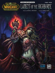 LAMENT OF THE HIGHBORNE WARCRAFT PVG - Alfred Music (ISBN: 9780739074947)