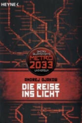 Die Reise ins Licht - Andrej Djakow, Olaf Terpitz (2011)