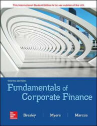 ISE Fundamentals of Corporate Finance - Richard Brealey, Stewart Myers, Alan Marcus (ISBN: 9781260566093)