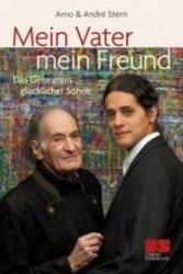 Mein Vater - mein Freund - Arno Stern, André Stern (2011)