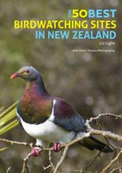 50 Best Birdwatching Sites In New Zealand (ISBN: 9781912081493)