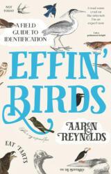 Effin' Birds - Aaron Reynolds (ISBN: 9781783526956)