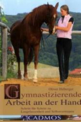 Gymnastizierende Arbeit an der Hand (2008)