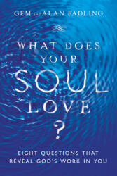 What Does Your Soul Love? (ISBN: 9780830846597)