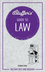 Bluffer's Guide to Law (ISBN: 9781785216237)