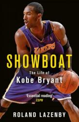 Showboat - The Life of Kobe Bryant (ISBN: 9781474603249)