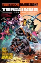 Teen Titans/Deathstroke: The Terminus Agenda (ISBN: 9781401299651)