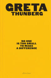 No One Is Too Small to Make a Difference - Illustrated Edition (ISBN: 9780241453445)
