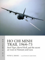 Ho Chi Minh Trail 1964-73 - Adam Tooby (ISBN: 9781472842534)