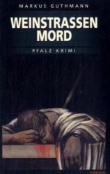 Weinstraenmord (2007)