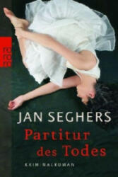 Partitur des Todes - Jan Seghers (2009)