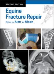 Equine Fracture Repair - Alan J. Nixon (ISBN: 9780813815862)