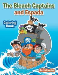 Bleach Captains and Espada Coloring Book - ACTIVIBOOKS (ISBN: 9781683218890)
