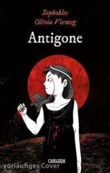 Die Unheimlichen: Antigone - Olivia Vieweg, Isabel Kreitz (2019)