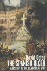 Spanish Ulcer - David Gates (ISBN: 9780712697309)