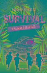 Survival 3. - A kajmán pillantása (2020)