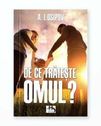 DE CE TRAIESTE OMUL (ISBN: 9786069414323)