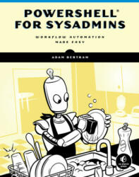Powershell For Sysadmins (ISBN: 9781593279189)