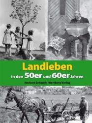 Landleben in den 50er und 60er Jahren (2010)