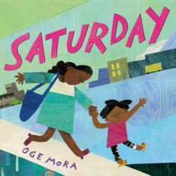 Saturday - Oge Mora (ISBN: 9780316431279)