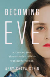 Becoming Eve - Abby Chava Stein (ISBN: 9781580059169)