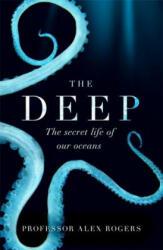 Alex Rogers - Deep - Alex Rogers (ISBN: 9781472253934)