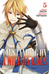 I'm Standing On A Million Lives 5 (ISBN: 9781632368980)