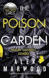 Poison Garden - Alex Marwood (ISBN: 9780751565980)