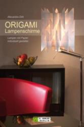 ORIGAMI Lampenschirme - Alexandra Dirk (2009)