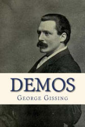 George Gissing, Ravell - Demos - George Gissing, Ravell (ISBN: 9781535249645)