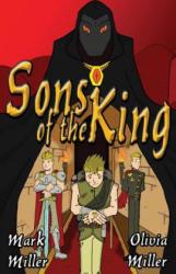 Sons of the King - Mark Miller, Olivia Miller (ISBN: 9780998298603)