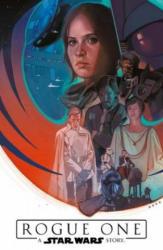 Star Wars Comics: Rogue One - A Star Wars Story - Jody Houser, Emilio Laiso, Oscar Bazaldu, Paolo Villanelli, Justin Aardvark (ISBN: 9783741603129)
