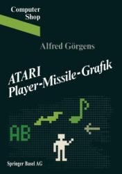 Atari Player-Missile-Grafik - Gorgens (ISBN: 9783764316839)