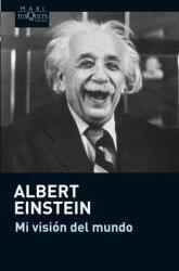 Mi visión del mundo - Albert Einstein (ISBN: 9788483836545)