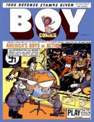 Boy Comics # 4 - Comic House, Israel Escamilla, Charles Biro (ISBN: 9781539769514)