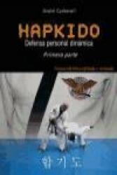 Hapkido 1 : defensa personal dinámica - André Carbonell (ISBN: 9788420304533)