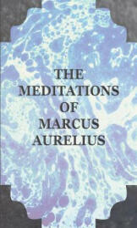 Meditations of Marcus Aurelius - Aurelius, Marcus (ISBN: 9781406793673)
