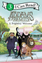 The Addams Family: A Frightful Welcome - Alexandra West, Lissy Marlin (ISBN: 9780062946775)