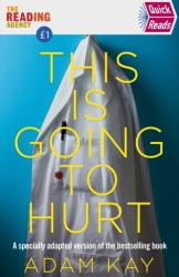 Quick Reads This Is Going To Hurt (0000)