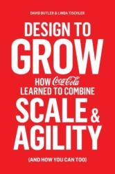 Design to Grow - David Butler, Linda Tischler (ISBN: 9780241198384)