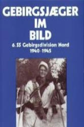 Gebirgsjäger im Bild - A. Steurich (ISBN: 9783942145053)