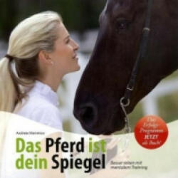 Das Pferd ist dein Spiegel - Andreas Mamerow (2010)