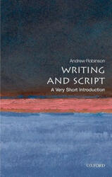 Writing and Script: A Very Short Introduction (ISBN: 9780199567782)